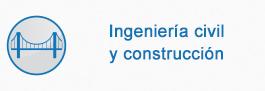 Ingeniería civil y construcción