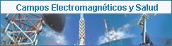 Campos Electromagnéticos y Salud