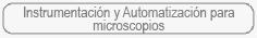 Instrumentaci�n y Automatizaci�n para microscopios